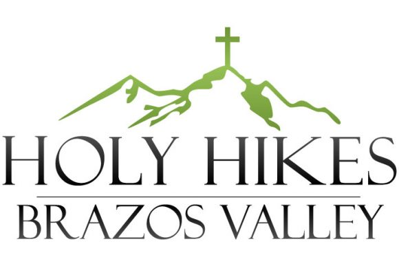 Holy Hikes- Brazos Valley (Central Texas)