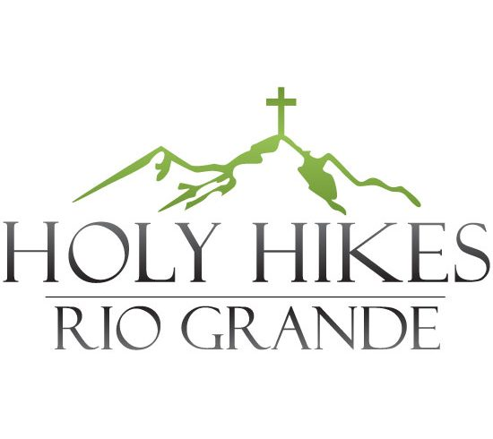 Holy Hikes– Rio Grande