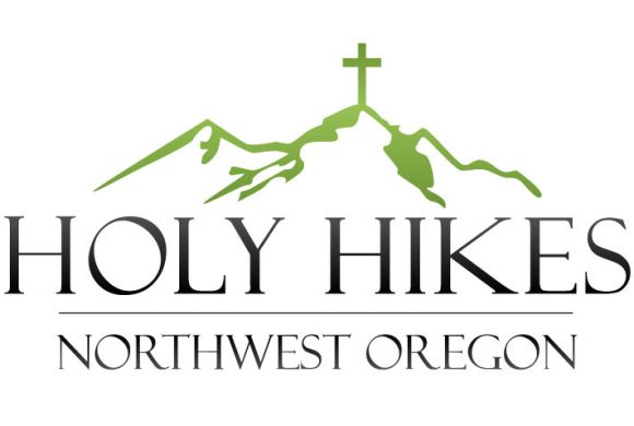 Holy Hikes- Northwest Oregon